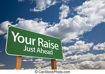 Your Raise Green Road Sign