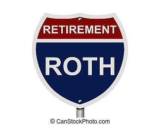 Your ROTH Retirement Fund - An American road interstate sign...