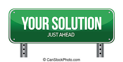 Your Solution Green Road Sign