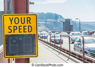 Your speed sign on the bridge
