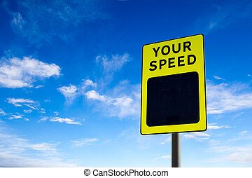 Your Speed Traffic Sign Against Blue Sky