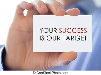 Your Success is our Target