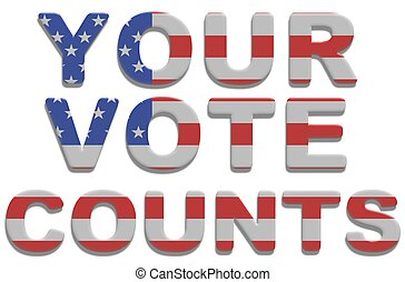 Illustrated text saying vote counts with american flag texture