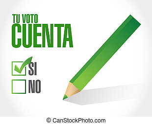 your vote counts in Spanish approval check  mark message concept