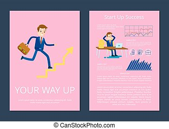 Your Way Up and Start Success Vector Illustration - Your way...