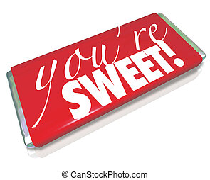 You're Sweet Words Red Candy Bar Wrapper - The sentiment...