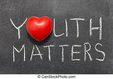 youth matters phrase handwritten on blackboard with heart symbol instead of O