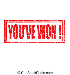 You've Won!-stamp - Grunge rubber stamp with text You've...