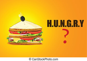 Yummy Sandwich in Hugry Background - illustration of yummy...