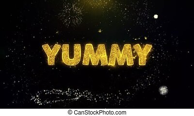 Yummy Text on Gold Particles Fireworks Display.
