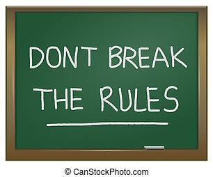 złamanie, dont, rules.