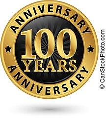 złoty, rocznica, ilustracja, lata, wektor, etykieta, 100