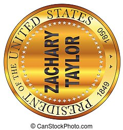 Zachary Taylor Gold Metal Stamp - Zachary Taylor 10th ...