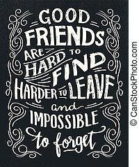 zacytować, dobry, twardy, przyjaciele, znaleźć