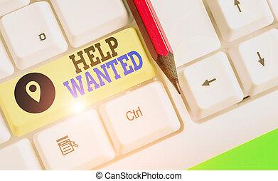 zakelijk, aantekening, vinden, het tonen, employee., schrijvende , advertentie, papier, plaatsen, nieuw, foto, showcasing, wanted., helpen, werkgever