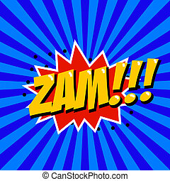 Zam! Comic style phrase on sunburst background. Design element for poster, t-shirt.