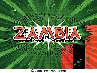 Zambia - Comic book style text.