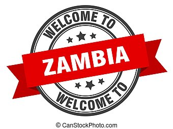 Zambia stamp. welcome to Zambia red sign