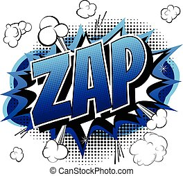 Zap - Comic book, cartoon expression isolated on white background.