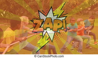 Zap text on speech bubble against kids playing tug of war - ...
