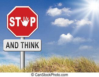 zatrzymywać, myśleć, czyn