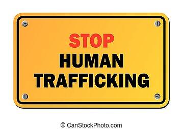 zatrzymywać, -, si, ostrzeżenie, trafficking, ludzki