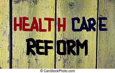 zdravotní stav péče, reform