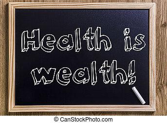 zdrowie, jest, wealth!, -, nowy, chalkboard, z, 3d, konturowany, tekst
