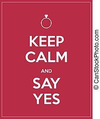 zeggen, bewaren, ja, kalm