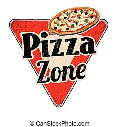 zeichen, weinlese, rostiges , pizza, metall, zone