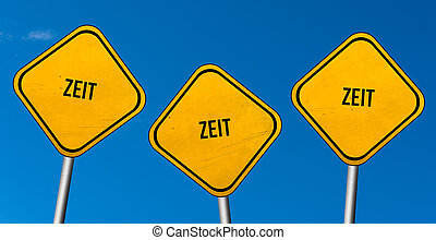 Zeit - yellow signs with blue sky
