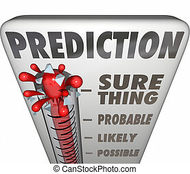 zeker, probable, mogelijk, voorspelling, ding, waarschijnlijk, thermometer, outco