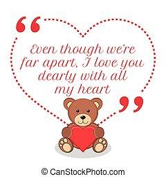 zelfs, alles, liefde, hoewel, ver apart, quote., we're, inspirational, dearly, heart., u, mijn