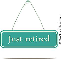 zelfs, retired.