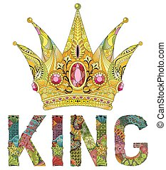 Zentangle stylized crown with word king. Hand Drawn lace vector illustration