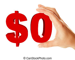 Zero dollar sign holding by female hand, isolated over white...