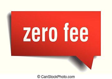 zero fee red 3d speech bubble - zero fee red 3d square...
