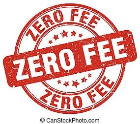 zero fee red grunge round vintage rubber stamp