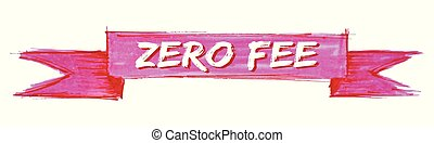 zero fee ribbon - zero fee hand painted ribbon sign