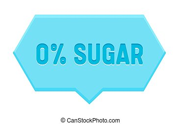 Zero Percent Sugar Banner, Hexagon Speech Bubble Isolated on White Background. Icon for Healthy Food or Diabetes Production, Low Carb Eco Nutrition Package Design, Vector Illustration, Badge or Sign