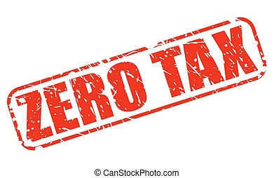 Zero tax red stamp text