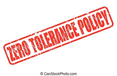 ZERO TOLERANCE POLICY red stamp text