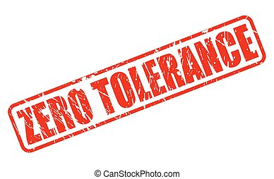 ZERO TOLERANCE red stamp text on white