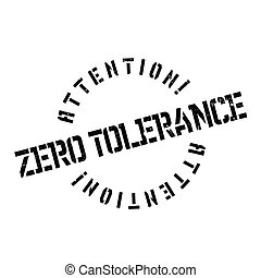 Zero Tolerance rubber stamp