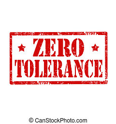 Zero Tolerance-stamp - Grunge rubber stamp with text Zero...