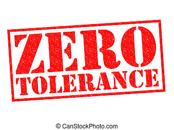 ZERO TOLERANCE red Rubber Stamp over a white background.
