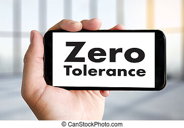 Zero Tolerance Toleration Indulgence Respect Tolerate