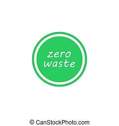 Zero waste green circle vector icon. Eco label, green emblem.