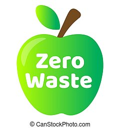 Zero waste lettering text sign or logo with green apple on the background. Waste management concept. Reduce, reuse, recycle and refuse. Eco lifestyle. Vector EPS10 design template illustration.