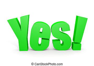 zielony, 3d, tak, tekst, z, wykrzyknik, na, white.